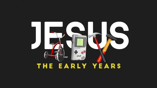 Jesus: The Early Years